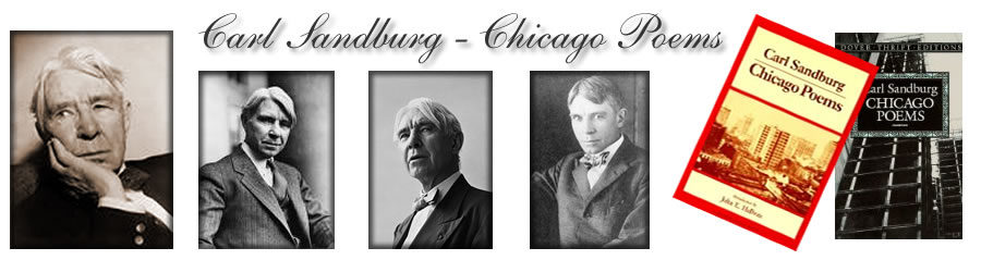 Carl Sandburg - Chicago Poems